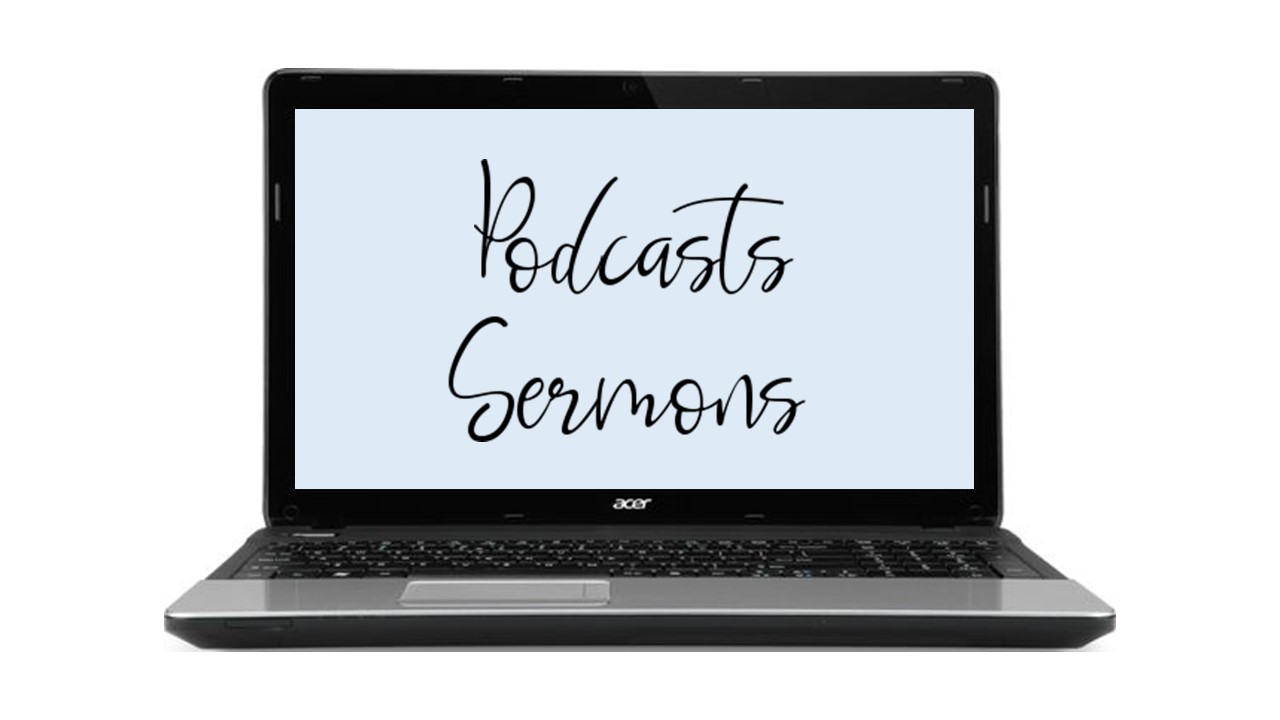 Podcasts Sermons